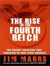 The Rise Of The Fourth Reich - Marrs, Jim/ Boehmer, Paul (NRT) - ISBN: 9781400138166