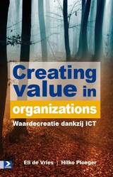 Creating Value in Organizations - Hilko Ploeger; Eli de Vries - ISBN: 9789012582476