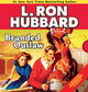Stories from the Golden Age: Branded Outlaw - L. Ron Hubbard - ISBN: 9781592124251