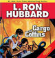 Stories from the Golden Age: Cargo of Coffins - L. Ron Hubbard - ISBN: 9781592124229