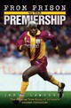 From Prison To Premiership - Lawrence, Jamie - ISBN: 9781844548309