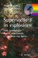 Superstelle In Esplosione - Mazure, Alain; Basa, Stephane - ISBN: 9788847016248