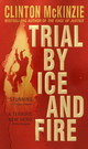 Trial By Ice And Fire - McKinzie, Clinton - ISBN: 9780440237273