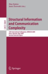 Structural Information and Communication Complexity - ISBN: 9783642114755