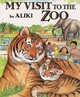 My Visit To The Zoo - Aliki - ISBN: 9780613129039