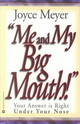 Me And My Big Mouth! - Meyer, Joyce - ISBN: 9780446691079