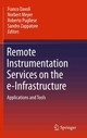 Remote Instrumentation Services On The E-infrastructure - Davoli, Franco (EDT)/ Meyer, Norbert (EDT)/ Pugliese, Roberto (EDT)/ Zappat... - ISBN: 9781441955739