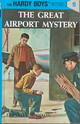 The Great Airport Mystery - Dixon, Franklin W. - ISBN: 9780448089096