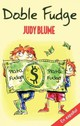Doble Fudge / Double Fudge - Blume, Judy - ISBN: 9781417632497