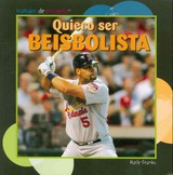 Quiero Ser Beisbolista/ I Want To Be A Baseball Player - Franks, Katie - ISBN: 9781435834316