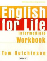 English For Life: Intermediate: Workbook Without Key - Hutchinson, Tom - ISBN: 9780194307567