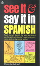 See It And Say It In Spanish - Madrigal, Margarita - ISBN: 9780451168375