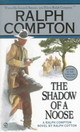 The Shadow Of A Noose - Compton, Ralph/ Cotton, Ralph W. - ISBN: 9780451193339