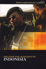 The State And Illegality In Indonesia - Aspinall, Edward (EDT)/ Klinken, Gerry Van (EDT) - ISBN: 9789067183710