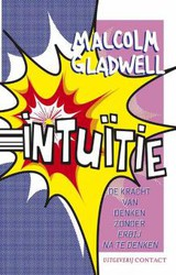 Intuitie - Malcolm  Gladwell - ISBN: 9789025429362