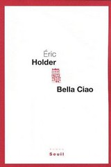 Bella ciao - Eric Holder - ISBN: 9782021012217
