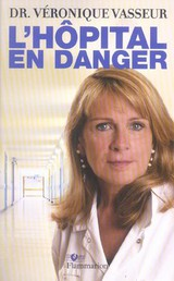 L'hôpital en danger - Veronique Vasseur - ISBN: 9782081251632