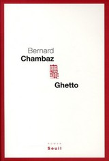 Ghetto - Bernard Chambaz - ISBN: 9782021026092