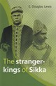 The Stranger-Kings Of Sikka - Lewis, E. Douglas - ISBN: 9789067183284