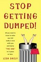 Stop Getting Dumped! - Daily, Lisa - ISBN: 9780452283831