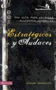 Estrategicos Y Audaces - Andruejol, Howard - ISBN: 9780829755497