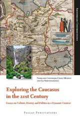 Exploring the Caucasus in the 21st Century - ISBN: 9789048511624