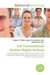 CIA Transnational Human Rights Actions - ISBN: 9786130656515
