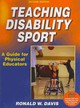 Teaching Disability Sport - Davis, Ronald W. - ISBN: 9780736082587