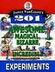 Janice Vancleave's 201 Awesome, Magical, Bizarre, & Incredible Experiments - VanCleave, Janice - ISBN: 9780471310112