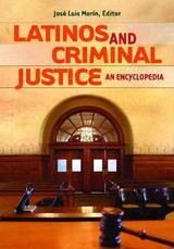 Latinos And Criminal Justice - Morin, Jose Luis (EDT) - ISBN: 9780313356605