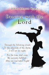 Dancing With The Lord - Kypta, Judith Johnson - ISBN: 9781424154111