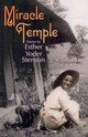 Miracle Temple - Stenson, Esther Yoder - ISBN: 9781931038683