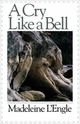Cry Like A Bell - L'engle, Madeleine - ISBN: 9780877881483