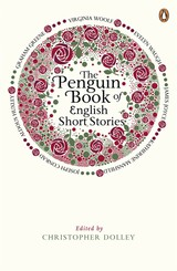 Penguin Book Of English Short Stories - Dolley, Christopher - ISBN: 9780241952856