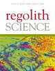 Regolith Science - Scott, Keith (EDT)/ Pain, Colin (EDT) - ISBN: 9789048180097