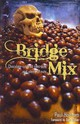 Bridge Mix - Holtham, Paul - ISBN: 9781897106747