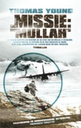 Missie: Mullah - Thomas W. Young - ISBN: 9789024559602