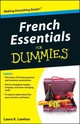 French Essentials For Dummies - Lawless, Laura K.; Erotopoulos, Zoe - ISBN: 9781118071755