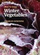How To Grow Winter Vegetables - Dowding, Charles - ISBN: 9781900322881