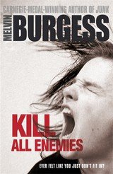 Kill All Enemies - Burgess, Melvin - ISBN: 9780141335643