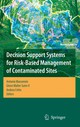 Decision Support Systems For Risk-based Management Of Contaminated Sites - Marcomini, Antonio/ Suter, Glenn Walter, II/ Critto, Andrea - ISBN: 9781441935243