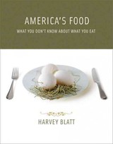 America's Food - Blatt, Harvey (institute Of Earth Sciences) - ISBN: 9780262515955