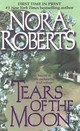 Tears Of The Moon - Roberts, Nora - ISBN: 9780515128543