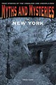 Myths And Mysteries Of New York - Capo, Fran - ISBN: 9780762761074