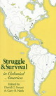 Struggle And Survival In Colonial America - Sweet, David G./ Nash, Gary B. - ISBN: 9780520045019