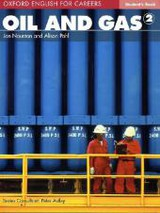 Oxford English For Careers: Oil And Gas 2: Student Book - ISBN: 9780194569682