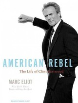 American Rebel - Eliot, Marc - ISBN: 9781400143474