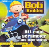 """""""bob The Builder"""": Off Road Scrambler And Other Stories - (NA) - ISBN: 9781408410035"""