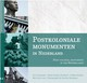 Postkoloniale Monumenten In Nederland / Post-Colonial Monuments In The Netherlands - Oostindie, Gert - ISBN: 9789067183772