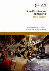 Specification For Tunnelling Third Edition - British Tunnelling Society, British Tunnelling Society - ISBN: 9780727734778
